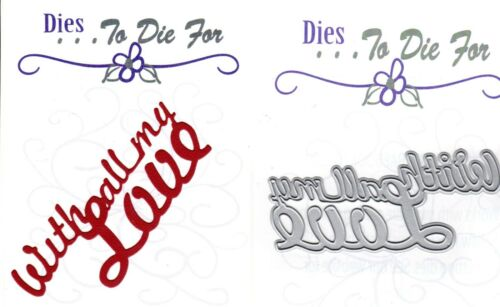 to die for metal cutting craft die With All My love word title Dies..