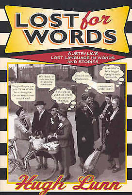 1 of 1 - Lost for Words: A Collection of Words and Phrases That Have Drifted Out of Every