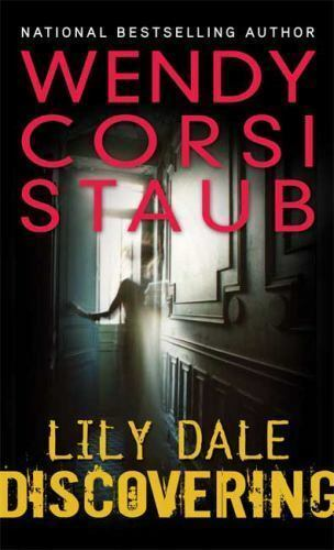 Lily Dale Discovering By Wendy Corsi Staub 2009 Hardcover Ebay