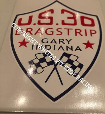 "U.s.30 Dragstrip Gary Indiana Us 30 Drag Strip Abziehbild 4 "" Schild Logo Letzter Stil Aufkleber Transport"