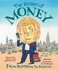 The History of Money: From Bartering to Banking by Solicitor Martin Jenkins (Paperback / softback, 2015)