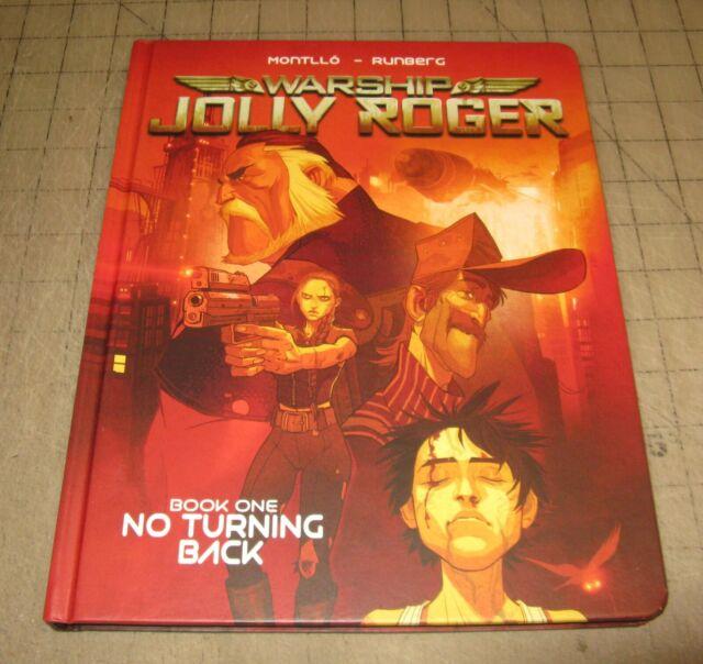 WARSHIP Jolly Roger Vol 1 (1st Print 2016) HC TPB No Turning Back Magnetic Press