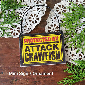 DECO-Mini-Wood-Sign-Ornament-PROTECTED-BY-ATTACK-CRAWFISH-Hanger-Gag-Gift