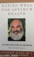 Eating Well For Optimum Health: The Essential Guide To Food, Diet, And Nutrition