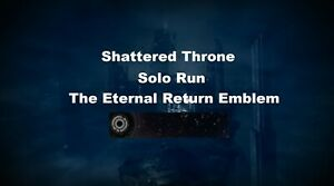 Destiny-2-Shattered-Throne-Dungeon-Solo-for-The-Eternal-Return-Emblem-PC-PS4