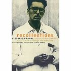 Recollections: An Autobiography by Viktor Frankl (Paperback, 2000)