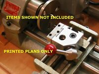 Build Your Own Plans-quick Change Tool Post Fits Unimat, Lathe, Atlas, Sherline
