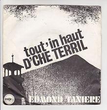 """Edmond TANIERE 45T 7"""" Chante Ch'Ti TOUT IN HAUT DE CH'TERRIL - LA PARISIENNE"""