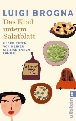 1 von 1 - Das Kind unterm Salatblatt von Luigi Brogna
