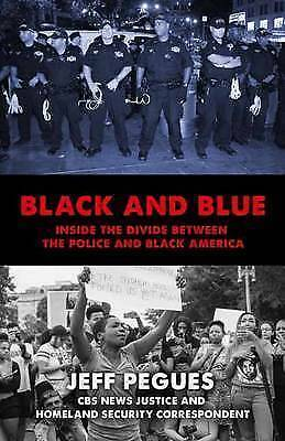 Black And Blue by Jeff Pegues (Hardback, 2017)