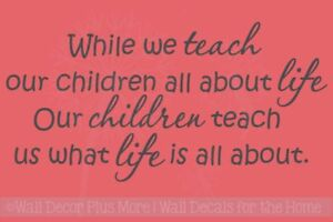 While-We-Teach-Our-Children-All-About-Life-Nursery-Wall-Decals-Quote-Home-Decor