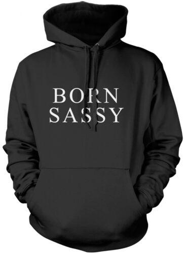 Born Sassy Funny Slogan Kids Unisex Hoodie