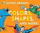 Colors, Shapes, and More! by David Bar Katz (Board book, 2012)