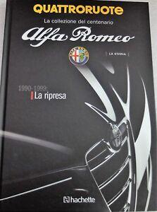 LIBRO-RIVISTA-BOOK-QUATTRORUOTE-ALFA-ROMEO-1990-99-CENTENARIO-CAR-MODELO-NUOVI