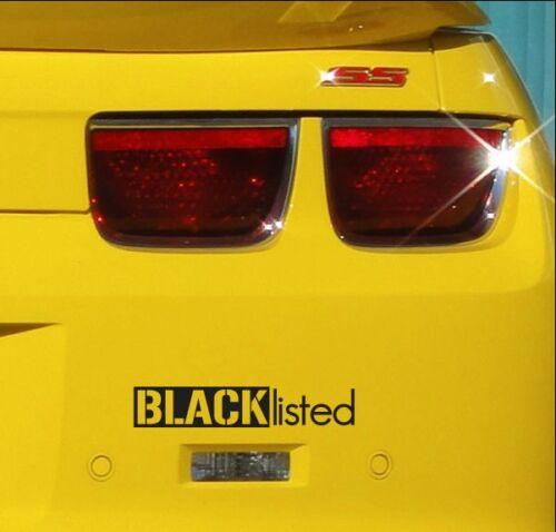 Blacklisted Bumper Sticker Vinyl Decal Muscle Car Truck JDM Euro Hatchback Vtec