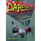 Daredevils by Alison Hawes (Paperback, 2014)