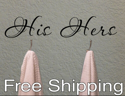 HIS and HERS towel hook wall vinyl sticker home decor cute bathroom FREE SHIP!