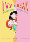 Ivy & Bean and the Ghost That Had to Go by Annie Barrows (Hardback, 2007)