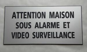 "Plaque Gravée ""attention Maison Sous Alarme Et Video Surveillance"" Ft 98x200 Mm Emy5wuzx-07225851-457128809"