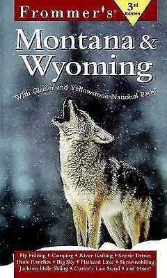 (Good)-Frommer's Montana & Wyoming, 3rd Edition (Paperback)-Whipple, Dan,O'Gara,