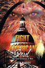 Fight for the American Soul: The Final Evolution of Man by Anita Harvey (Paperback / softback, 2015)