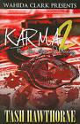 Karma 2: For the Love of Money by Tash Hawthorne (Paperback / softback, 2010)
