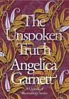 The Unspoken Truth by Angelica Garnett (Hardback, 2010)
