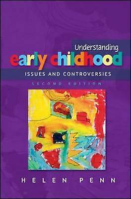 Understanding Early Childhood: Issues and Controversies-ExLibrary