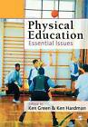 Physical Education: Essential Issues by SAGE Publications Inc (Paperback, 2004)