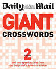 The Daily Mail: Giant Crosswords 2: 100 Two-Speed Puzzles from the Saturday  Mail by Daily Mail (Paperback, 2009)