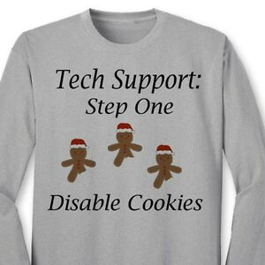 7f4f02ef Tech Support Step One Disable Cookies T-shirt Nerd Funny Holiday ...