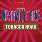 Tobacco Road 5036436104420 by Nashville Teens CD