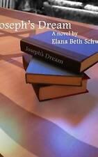 Joseph's Dream by Elana Beth Schwab (Hardback, 2016)