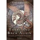 There and Back Again: J. R. R. Tolkien and the Origins of the Hobbit by Mark Atherton (Paperback, 2014)