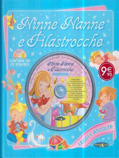 NINNE NANNE E FILASTROCCHE. CON CD AUDIO  AA. VV. PICCOLA LUNA 2010