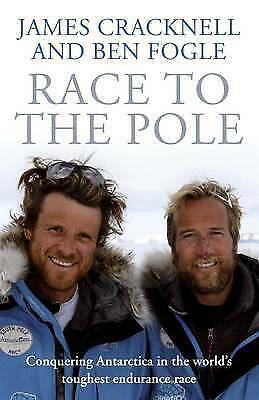 """""""AS NEW"""" Cracknell, James, Fogle, Ben, Race to the Pole, Hardcover Book"""