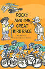 Rocky and the Great Bird Race by W J Brutocao (Paperback / softback, 2010)