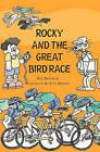 Rocky and the Great Bird Race by W J Brutocao (Paperback / softback, 2010)