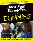 Back Pain Remedies For Dummies by William Deardorff, Michael S. Sinel (Paperback, 1999)