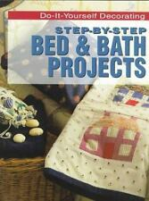 Step-By-Step Bed & Bath Projects (Do-It-Yourself Decorating) Luke, Heather Pape