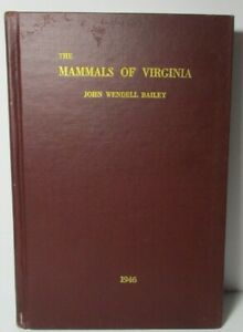 SIGNED-The-Mammals-of-Virginia-1946-by-John-Wendell-Bailey-1st-Edition-99-Pics