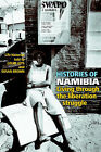 Histories of Namibia: Living Through the Liberation Struggle by Susan Brown, Colin Leys (Paperback, 2001)