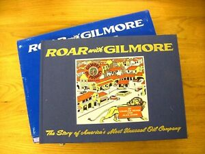 Roar With Gilmore, Hardcover Book on America's Most Unusual Oil Company