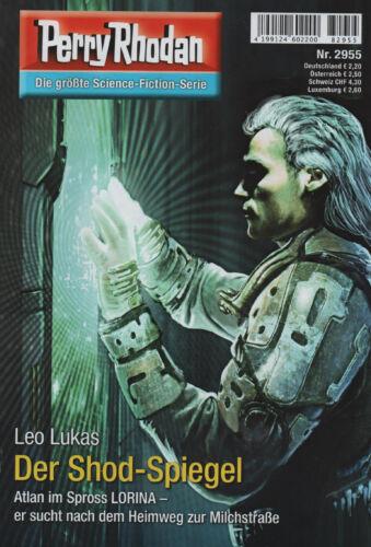 Leo Lukas Der Shod-Spiegel PERRY RHODAN Nr 2955 NEU