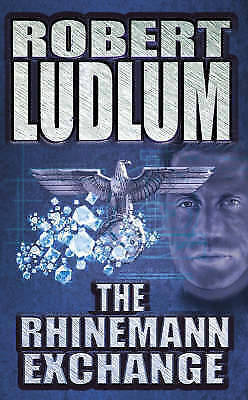 Ludlum, Robert, The Rhinemann Exchange, Excellent Book