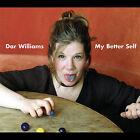 My Better Self [Digipak] by Dar Williams (CD, Sep-2005, Razor & Tie)