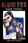 Blood Ties 9781440190704 by Geraldo Cruz Paperback
