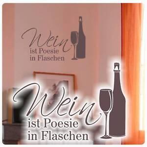 Wandtattoo Wein Ist Poesie In Flaschen Aufkleber Zitat Vino