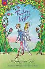 Twelfth Night: Shakespeare Stories for Children by Andrew Matthews, William Shakespeare (Paperback, 2003)