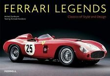 Ferrari Legends: Classics of Style and Design (Auto Legends), Michael Zumbrunn,